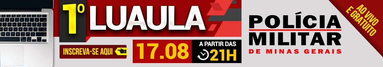17/08 - 1º LUAULA PM-MG