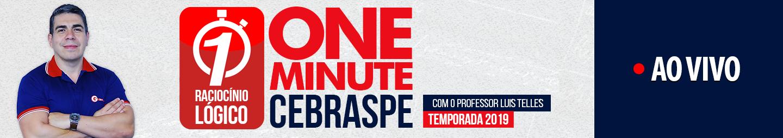 One Minute CEBRASPE