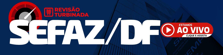 Revisão Turbinada SEFAZ-DF